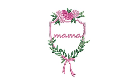 Mothers Day Embroidery - Mama Crest Machine Embroidery File design 4x4 inch hoop - Monogram Frame