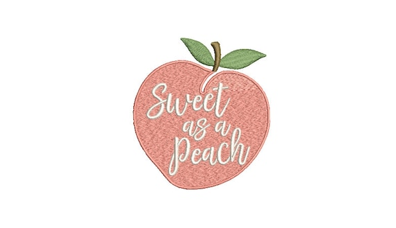 Sweet as a Peach Embroidery - Machine Embroidery File design - 4 x 4 inch hoop - Patch embroidery design