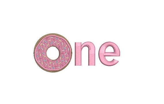 ONE Donut - ONE - First Birthday-  Machine Embroidery File design - 5x7 hoop - embroidery design