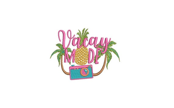 Vacay Mode - Machine Embroidery File design - 4x4 inch hoop - Camera - Vacation Embroidery