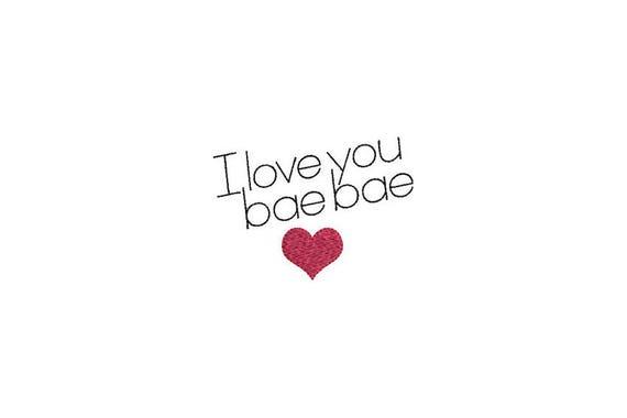 I love you bae bae Tattoo Retro Machine Embroidery File design 4 x 4 inch hoop