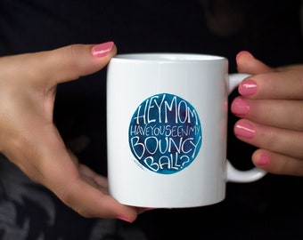 Left Handed, Funny Bouncy Ball Mothers Day Mug:  Hand Lettered Calligraphy Watercolor Design
