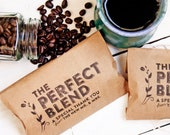 Wedding Favor Coffee Bags - The Perfect Blend - Quick, Budget Bride  - 20 pre-made Bags (coffee not included)