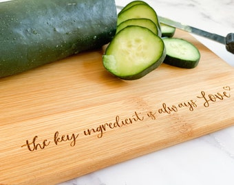 The Key Ingredient is love - small bamboo cutting board