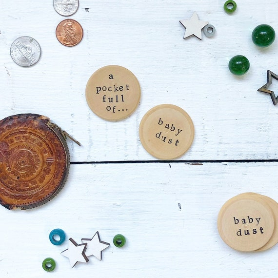 BABY DUST Wood Coins lot of 5 Wood discs Infertility gift FREE shipping
