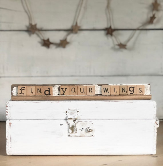 Vintage Scrabble Tile Wood Rack Sign Weathered Rustic Chippy White Barn Wood Double Sided Find Your Wings and You Are Enough Free Shipping