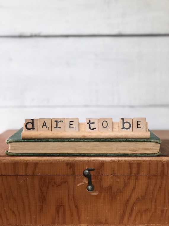 Vintage Scrabble Wood Sign || DARE TO BE  Free Shipping graduation