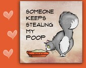 6x6 Cat Trivet, Cat Spoon Rest, SOMEONE KEEPS Stealing My POOP - Use as cat art, cat tile, cat spoon rest or cat trivet. Great Kitchen Art