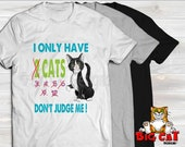Unisex Cat T-shirt DONT JUDGE ME- in white, gray or black