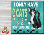 Cat Trivet, Cat Spoon Rest  DON'T JUDGE ME - 6x6 inches use as art, spoon rest or trivet - Great Kitchen Art! Cat Lady Art