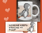 Cat Coffee Mug SOMEONE KEEPS Stealing My POOP   - 11 oz ceramic mug, art all the way around.  Funny cat lover gift