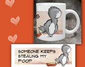 Cat Coffee Mug SOMEONE KEEPS Stealing My POOP   - 11 oz