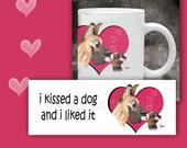 Cat Coffee Mug I KISSED a DOG  - 11 oz