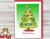 CHRISTMAS Holiday Cat Card, 5X7 Frame Ready Card. Deck the Paws.  Handmade Card
