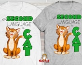My SECOND LANGUAGE is CAT...