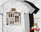 SOFT AND CUDDLY Cat T-shirt.  Big Eyed Cat with cute sayings.  Great best friend t-shirt.