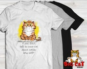 Unisex Cat T-shirt  TALK to your CAT about CATNIP- in white, gray or black
