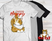 Unisex Cat T-shirt CHOOSE HAPPY- in white, gray or black