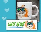 Cat Coffee Mug  CHECK MEOWT - 11 oz ceramic mug with art all the way around.