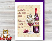 5x7 Cat Greeting Card  WINE KITTY -blank inside