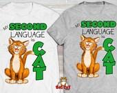 My SECOND LANGUAGE is CAT...
