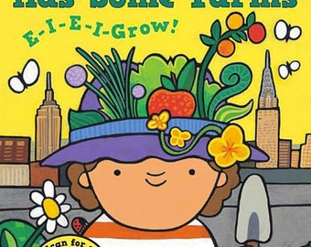 Old Manhattan Had Some Farms- E-I-E-I-Grow! Chhildren's Picture Book