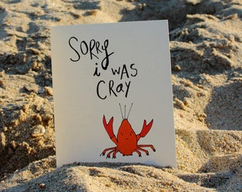 NEW Sorry I was Cray Card