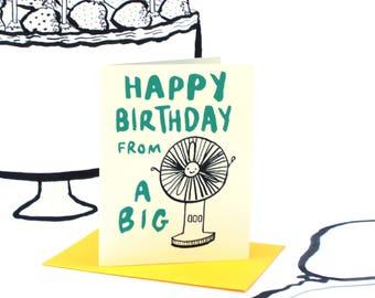 Happy Birthday Big Fan Card