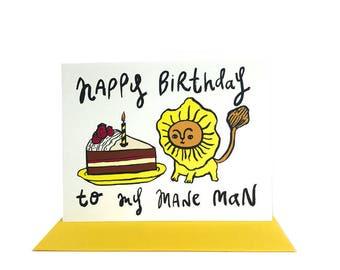 Happy Birthday to my mane man Birthday Card