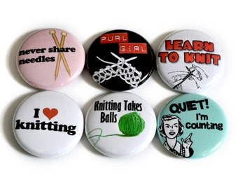 Knitting Buttons -  Unique Gift for Knitters - Decorate Your Knitting Bag - Funny Knitting Accessory - Badges for Knitters