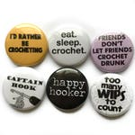 Crochet Pins or Crochet Magnets - Funny Crochet Quotes on Badges - Awesome Swap Gift