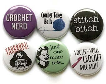 Gift for a Crocheter - Funny Crochet Sayings on Pins or Magnets - Great Stocking Stuffer or Other Small Gift