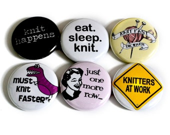 Funny Knitting Buttons or Knitting Magnets - Clever Knitting Badges - Great Gift for Knitters! - Small Present for Knitters