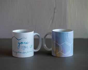 You light up my dopamine Coffee Mug - Romantic Mug - Romantic Gift - Valentine's Day Gift - Doctor Gift - Nurse Gift - Chemistry Gift