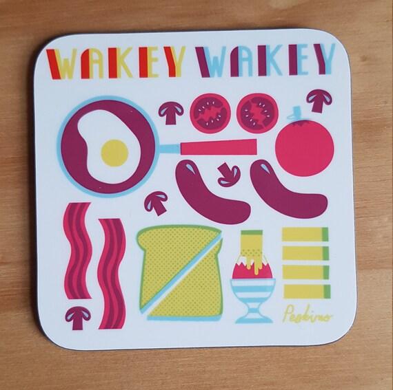 Wakey Wakey breakfast coaster