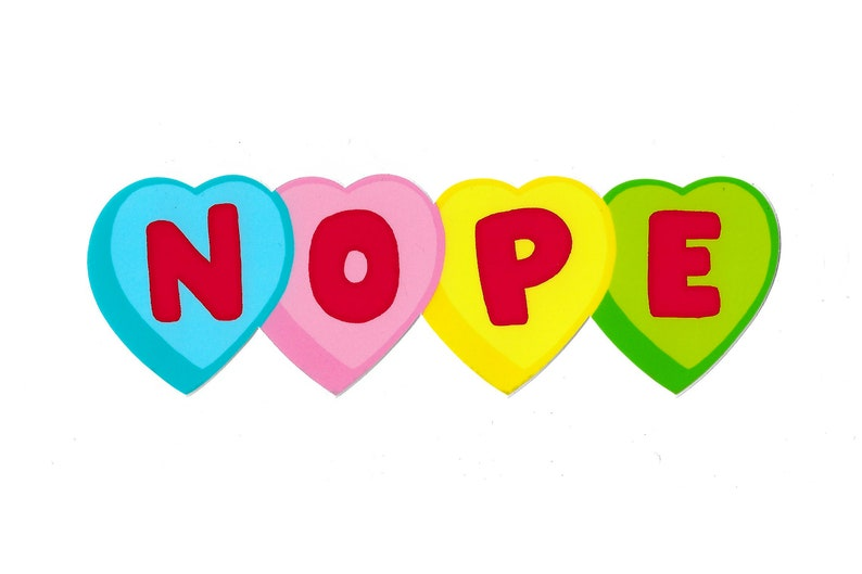 Nope Candy Hearts Vinyl Sticker image 0