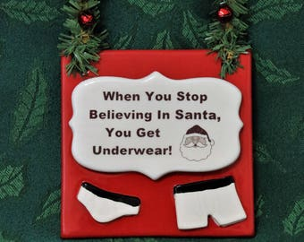 Believe in Santa Sign - Door Hanger - Holiday Sign - X-mas Sign - Christmas Decoration - Ornament Exchange - Holiday Decor - FREE SHIPPING
