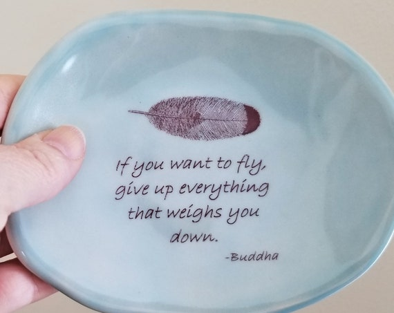 Inspirational Dish - Buddha Decor - Buddha Quote - Meditation Decor - Zen Decor - Meditation Crystal Dish - Little Tray - Stoneware Dish