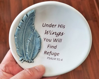 Ceramic Dish - Inspirational - Under His Wings Psalm - Feather - Ring Dish - Little Tray - Handcrafted Stoneware - Gift For Friend - Tea Bag