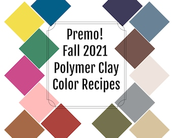 14 Premo Polymer Clay Color Recipes for Fall 2021, polymer clay recipes, clay color recipes, Premo color recipes