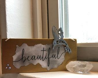 Inspirational Sign / Tag / Wall Hanging - BEAUTIFUL
