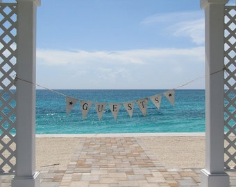 Guests...white painted burlap banner