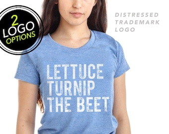 SALE Lettuce turnip the beet ® trademark brand OFFICIAL SITE - light blue women's t shirt - funny music zumba dance vegan crossfit foodie