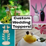 Custom Wedding Cake Toppers - reserved for Laura Lenfestey