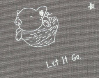 HALF YARD Lecien - L Collection - Emotional Support Pig on GREY - 40829-90 - Let It Go, Keep It Fun - Cotton Oxford - Japanese Import