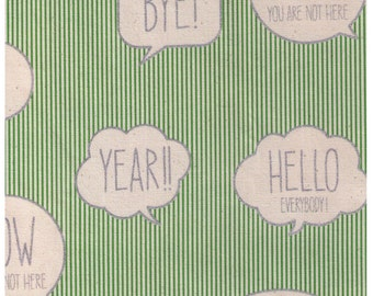 HALF YARD  Text Word Bubbles on GREEN  and White Stripes - Silver Metallic Print - Bye, Let's Get it On, Yes, Hello Everybody - Kokka