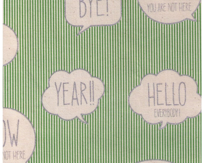 Sale HALF YARD  Text Word Bubbles on GREEN  and White Stripes - Silver Metallic Print - Bye, Let's Get it On, Yes, Hello Everybody - Kokka