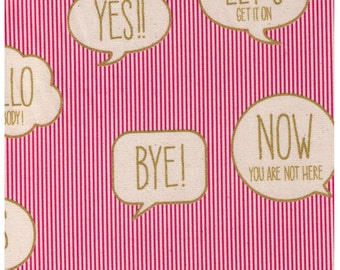 HALF YARD Text Word Bubbles on Pink and White Stripes - Gold Print - Bye, Let's Get it On, Yes, Hello Everybody, Year - Kokka Japan