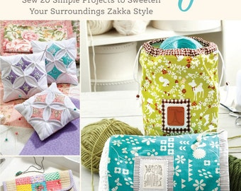 A Spoonful of Sugar: Sew 20 Simple Projects to Sweeten Your Surroundings Zakka Styel by Lisa Cox- Fons and Porter Softcover Book