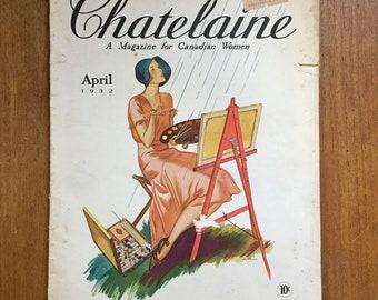 1930s Womens Magazine Chatelaine Depression Era Recipes Fashion Canadian Women Articles Ads April 1932 Art Deco Flapper